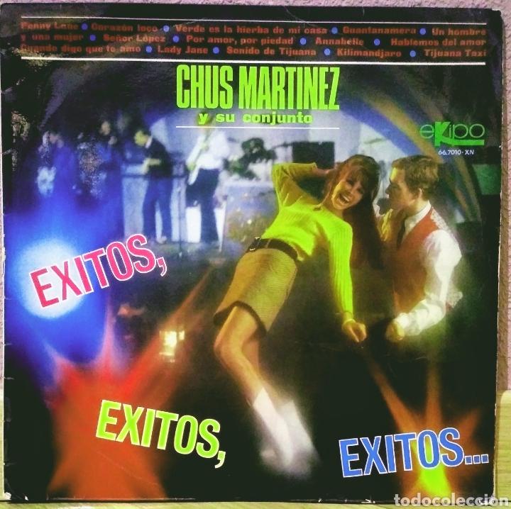 CHUS MARTÍNEZ Y SU CONJUNTO - ÉXITOS, ÉXITOS, ÉXITOS... LP EKIPO 1967 (Música - Discos - LP Vinilo - Grupos Españoles 50 y 60)