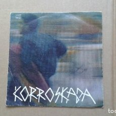 Dischi in vinile: KORROSKADA - TORERO SINGLE 1987 SKA PUNK. Lote 210078103