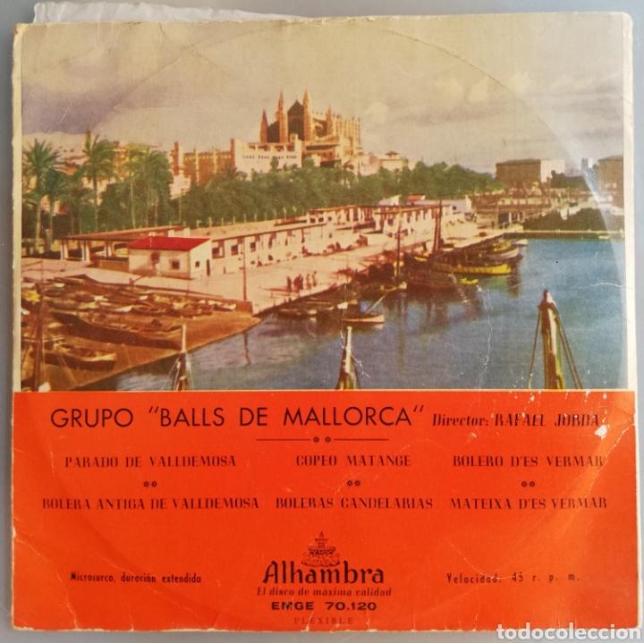 Discos de vinilo: GRUPO BALLS DE MALLORCA - AÑOS 50/60 - DISCO EP ALHAMBRA - FOLCLORE DE MALLORCA - DIR. RAFAEL JORDA - Foto 5 - 210081540