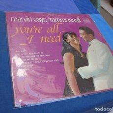 Discos de vinil: LP FUNK SOUL ORIGINAL USA 1968 MARVIN GAYE AND TAMMI TARRELLL YU ARE ALL I NEED VINILO CORRECTO. Lote 210085122