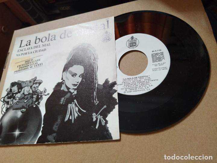 LA BOLA DE CRSITAL - ALASKA Y DINARAMA / ESCLAVA DEL MAL - LOQUILLO / VA POR LA CIUDAD (SINGLE PROMO (Música - Discos - Singles Vinilo - Solistas Españoles de los 70 a la actualidad)