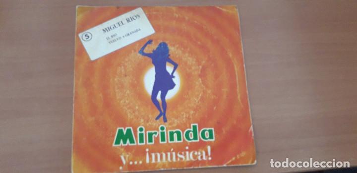 14-00091 - MIGUEL RIOS -SINGLE MIRINDA MIGUEL RIOS- EL RIO-VUELVO A GRANADA (Música - Discos - Singles Vinilo - Cantautores Españoles)