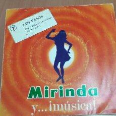 Discos de vinilo: 14-00095 -MIRINDA Y MUSICA - 7 LOS PASOS. Lote 210088961