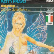 Discos de vinilo: 45 GIRI PATTY PRAVO AUTOSTOP /CRY CRY GOTTA WORRY TOP HIT ITALIA RCA VICTOR 1979 MADE IN GERMANY. Lote 210089222
