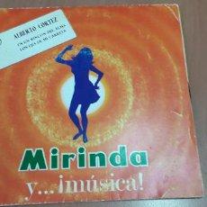 Discos de vinilo: 14-00099 -MIRINDA Y MUSICA - 3 ALBERTO CORTEZ. Lote 210089615