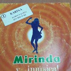 Discos de vinilo: 14-00104 -MIRINDA Y MUSICA - 1 KARINA. Lote 229443445