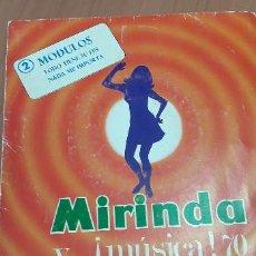 Discos de vinilo: 14-00106 -MIRINDA Y MUSICA 70- 2 MODULOS. Lote 229443455