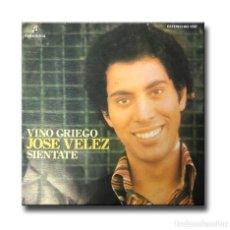 Disques de vinyle: JOSE VELEZ - VINO GRIEGO/SIENTATE. Lote 210091322