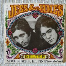 "Discos de vinilo: JESS & JAMES - MOVE / SERIA EL FIN (THE END OF ME) - SINGLE 7"" AÑO 1968 BELTER SPAIN PSYCH MOOD EX++. Lote 210091618"