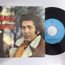 Discos de vinilo: ROMUALD CANTA EN ESPAÑOL- CATHERINE/CADA VEZ (SINGLE). Lote 210095777