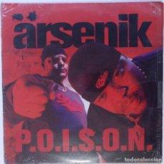 """Discos de vinilo: ARSENIK - P.O.I.S.O.N. [FRANCIA HIP HOP / RAP] [EDICIÓN ORIGINAL EXCLUSIVA MX 12"""" 33RPM] [2002]. Lote 210111803"""