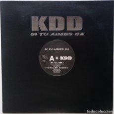 """Discos de vinilo: KDD - SI TU AIMES CA [FRANCIA HIP HOP / RAP] [EDICIÓN ORIGINAL EXCLUSIVA MX 12"""" 33RPM] [[2000]]. Lote 210118023"""