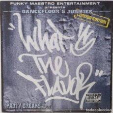 """Discos de vinilo: WHAT'S THE FLAVOR? - PARTY BREAKS 3 [FRANCIA HIP HOP / RAP] [EDICIÓN ORIGINAL MX 12"""" 33RPM] [2002]]. Lote 210124827"""