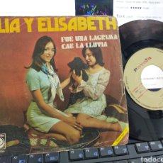 Discos de vinilo: ELIA Y ELISABETH SINGLE SOLO EL VINILO Y LA PORTADA DE SINGLE FUE UNA LÁGRIMA 1971 ESCUCHADO. Lote 210132028