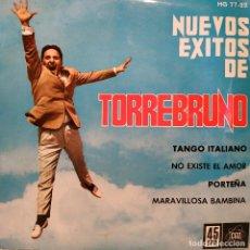Discos de vinilo: TORREBRUNO - NUEVOS EXITOS DE TORREBRUNO - TANGO ITALIANO + 3 RARO EP HISPAVOX DE 1962 COMO NUEVO. Lote 210133662