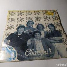 Discos de vinilo: SINGLE / VINILO - LOS SIREX ?– CHAMPÚ. Lote 210137715