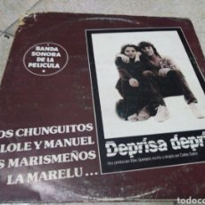 Discos de vinilo: BSO DE LA PELÍCULA DEPRISA DEPRISA-LOS CHUNGUITOS, LOLE Y MANUEL, ETC. Lote 210145371