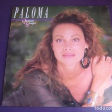 Discos de vinilo: PALOMA SAN BASILIO – QUIÉREME SIEMPRE LP HISPAVOX 1990 - BALADA MELODICA POP - SIN APENAS USO. Lote 210163140