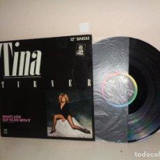 Discos de vinilo: TINA TURNER - WHATS LOVE GOT TO DO WITH IT - 12 SINGLE- EMI CAPITOL BCN- 1984- NUMERO 1 USA. Lote 210163925