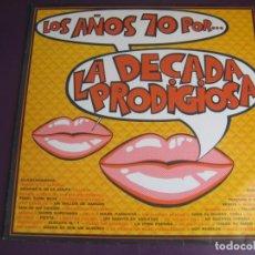 Discos de vinilo: LOS AÑOS 70 POR... LA DÉCADA PRODIGIOSA LP HISPAVOX 1987 - SIN APENAS USO. Lote 210164560