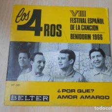 Discos de vinilo: 4 ROS. LOS, - FESTIVAL DE BENIDORM - SG, AMOR AMARGO + 1, AÑO 1966. Lote 210185205