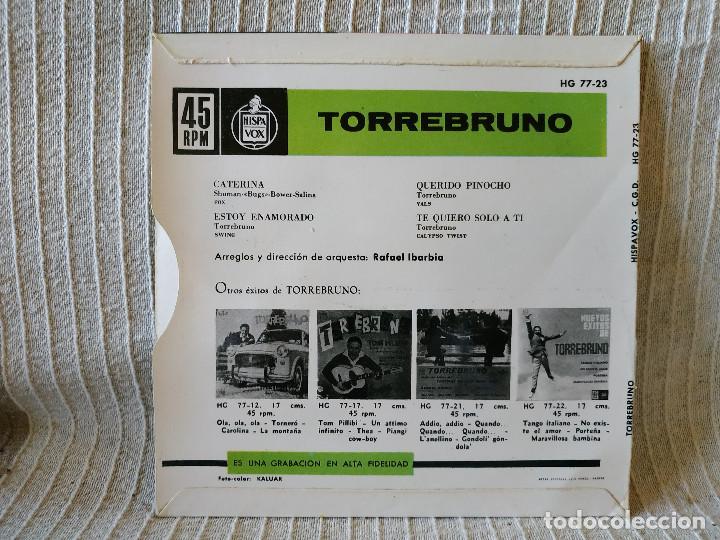 Discos de vinilo: TORREBRUNO -EP HISPAVOX 1962 CATERINA /ESTOY ENAMORADO/ QUERIDO PINOCHO/ TE QUIERO SOLO A TI - NUEVO - Foto 2 - 210189092