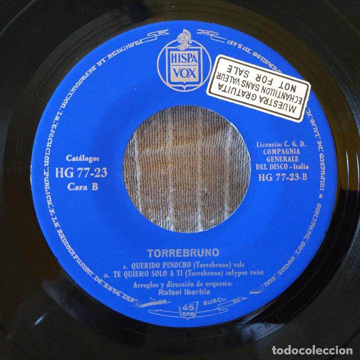 Discos de vinilo: TORREBRUNO -EP HISPAVOX 1962 CATERINA /ESTOY ENAMORADO/ QUERIDO PINOCHO/ TE QUIERO SOLO A TI - NUEVO - Foto 4 - 210189092
