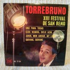 Discos de vinilo: TORREBRUNO - XIII FESTIVAL DE SAN REMO - UNO PARA TODAS + 3 - EP HISPAVOX DEL AÑO 1963 COMO NUEVO. Lote 210201372