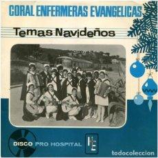 Discos de vinilo: CORAL DE ENFERMERAS EVANGELICAS - TEMAS NAVIDEÑOS - SIN DISCOGRAFICA BN-45-232 - 1969. Lote 210203851