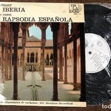 Discos de vinilo: MAURICE RAVEL RAPSODIA ESPAÑOLA. CLAUDE DEBUSSY IBERIA. ORLADOR, 1964. Lote 210204110