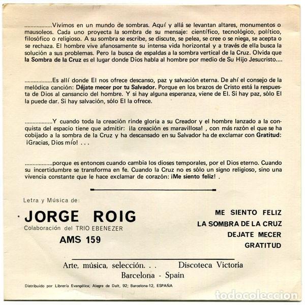 JORGE ROIG - ME SIENTO FELIZ / DÉJATE MECER / GRATITUD / LA SOMBRA DE LA CRUZ - VICTORIA AMS159 (Música - Discos de Vinilo - EPs - Solistas Españoles de los 50 y 60)