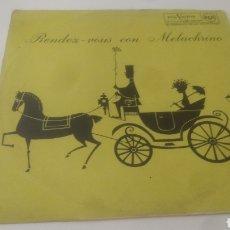 Discos de vinilo: RENDEZ-VOUS CON MELACHRINO.. Lote 210230240