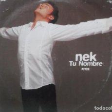 Discos de vinilo: NEK-TU NOMBRE RMX. Lote 210230672
