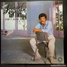 Discos de vinilo: LIONEL RICHIE - CAN'T SLOW DOWN - LP - ESPAÑA - 1984 - EXCELENTE - RITCHIE - NO USO CORREOS. Lote 210234218