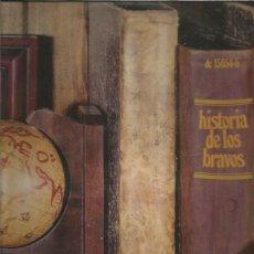 Dischi in vinile: BRAVOS HISTORIA DE LOS. Lote 210242975