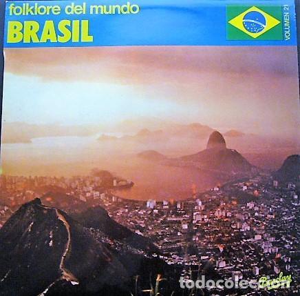 FOLKLORE DEL MUNDO - BRASIL - VOLUMEN 21 (Música - Discos - LP Vinilo - Grupos y Solistas de latinoamérica)