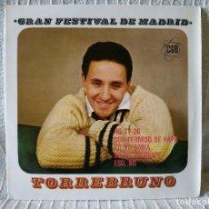 Discos de vinilo: TORREBRUNO - GRAN FESTIVAL DE MADRID - CON PERMISO DE PAPA +3 EP HISPAVOX AÑO 1963 ESTADO COMO NUEVO. Lote 210263233