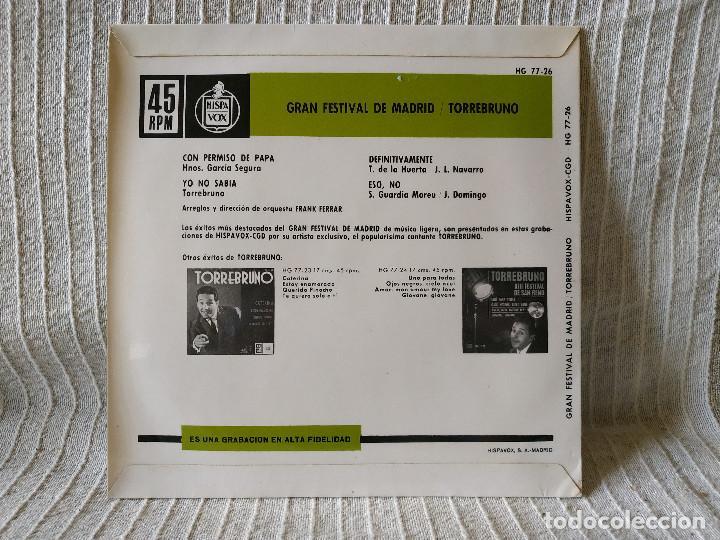 Discos de vinilo: TORREBRUNO - GRAN FESTIVAL DE MADRID - CON PERMISO DE PAPA +3 EP HISPAVOX AÑO 1963 ESTADO COMO NUEVO - Foto 2 - 210263233