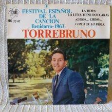 Discos de vinilo: TORREBRUNO - LA HORA / LA LUNA TIENE DOS CARAS / ¡CHISSS...CHISSS...! +1 EP BENIDORM 1963 COMO NUEVO. Lote 210273257
