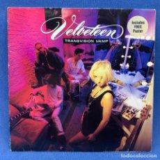 Discos de vinilo: LP TRANSVISION VAMP – VELVETEEN + ENCARTE CON LETRAS + POSTER LONDRES - AÑO 1989. Lote 210277190