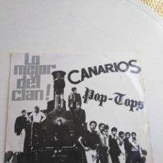 Discos de vinilo: VINILO LP LO MEJOR DEL CLAN, CANARIOS Y POP-TOPS. Lote 210304323