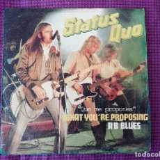 Discos de vinilo: STATUS QUO: WHAT YOU'RE PROPOSING - SINGLE (1980). Lote 210317045