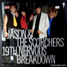 Discos de vinilo: JASON & THE SCORCHERS - 19TH NERVOUS BREAKDOWN / GREETINGS - UK MAXI 1986 - EMI AMERICA. Lote 210323898