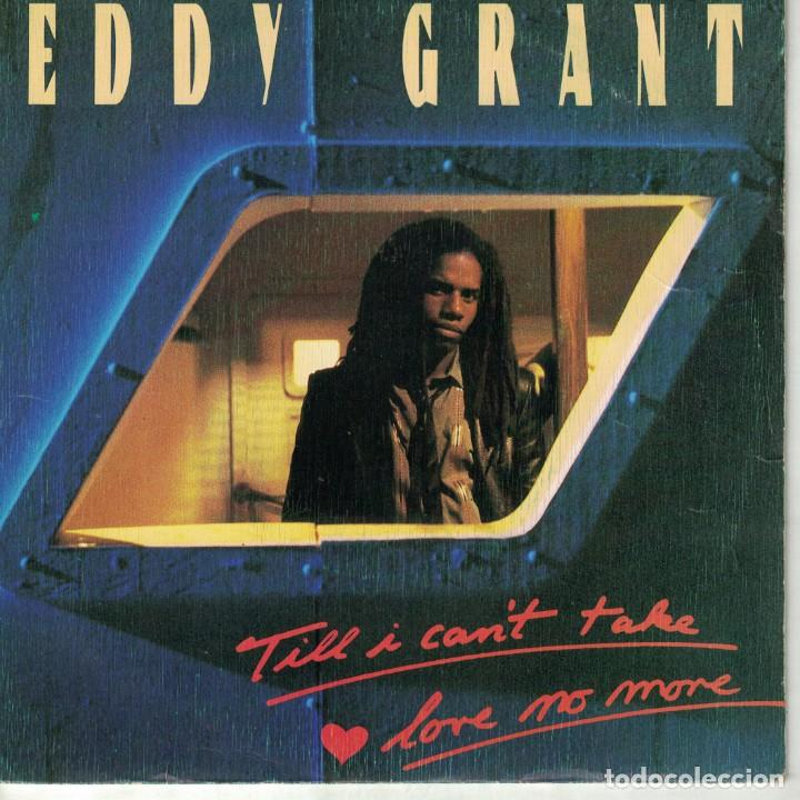 EDDY GRANT - TILL I CAN'T TAKE LOVE NO MORE / CALIFORNIA STYLE (SINGLE ESPAÑOL, ICE RECORDS 1983) (Música - Discos - Singles Vinilo - Reggae - Ska)