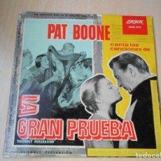 Discos de vinilo: PAT BOONE - LA GRAN PRUEBA -, EP, FRIENDLY PERSUASION + 4, AÑO 1959. Lote 210338806