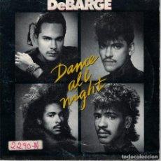 Discos de vinilo: DEBARGE - DANCE ALL NIGHT / INSTRUMENTAL VERSION (SINGLE ESPAÑOL, SPLASH RECORDS 1987). Lote 210339408
