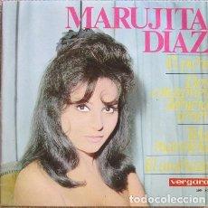 Discos de vinilo: MARUJITA DÍAZ: EL PICHI / DOS CORAZONES DEBIERA TENER / TELA MARINERA / EL ARAÑAZO. Lote 210341851