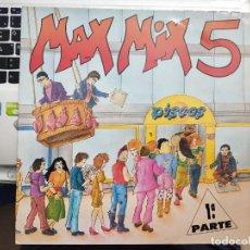 Discos de vinilo: MAX MIX 5 (2ª PARTE) (LP, COMP, MIXED) 1987. SELLO:MAX MUSIC, LP 275-1, LP-275 (1). Lote 210352987