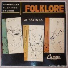 Discos de vinilo: DOMINGUEZ EL GRINGO CAVOUR - FOLKLORE (BOLIVIA - EP DISCOS CAMPO 1972). Lote 210364886