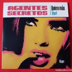 Discos de vinilo: SINGLE AGENTES SECRETOS, QUIERO MÁS, MOD, GARAGE. Lote 210379643